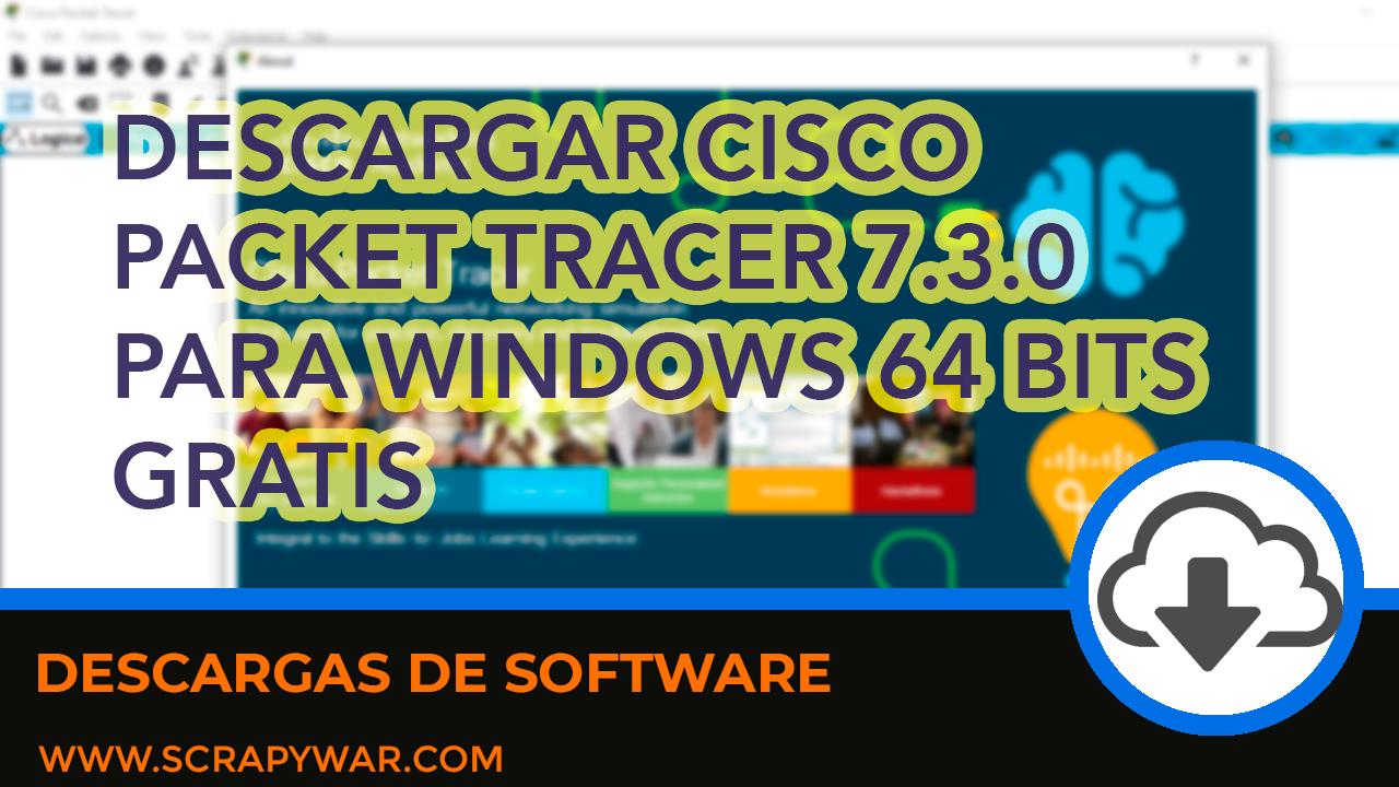 Cisco Packet Tracer 7.3.0 GRATIS