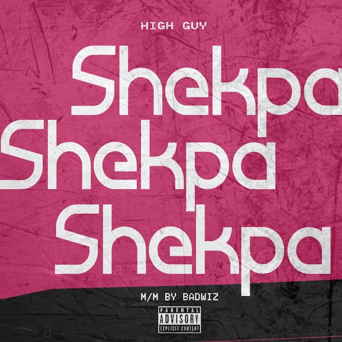 New Music:High Guy-Shekpa-(prod by Ovista)