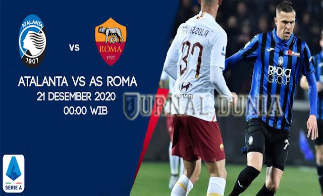Prediksi Atalanta vs Roma, Senin 21 Desember 2020 Pukul 00.00 WIB