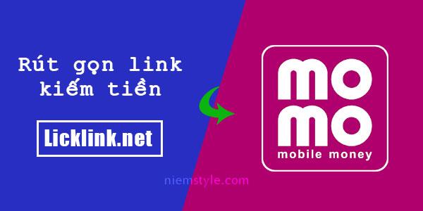 Niemstyle   Ví Momo đã tích hợp trên hệ thống rút gọn kiếm tiền Licklink