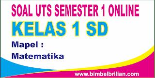 Soal UTS Matematika Online Kelas 1 SD Semester 1 (Ganjil) - Langsung Ada NilainyaSoal UTS Matematika Online Kelas 1 SD Semester 1 (Ganjil) - Langsung Ada Nilainya