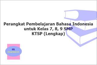 perangkat pembelajaran bahasa indonesia untuk kelas 7-8-9 smp ktsp lengkap semester 1-2
