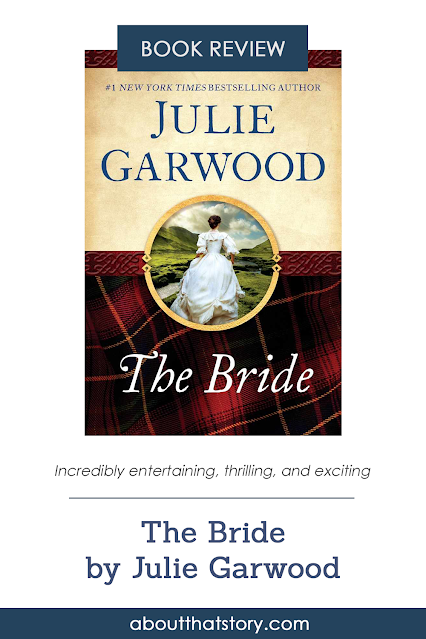 Book Review: The Bride by Julie Garwood | About That Story