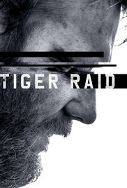 Watch Tiger Raid Online Free Putlocker