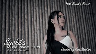 Lirik Lagu Ojo Mung Isun - Syahiba Saufa