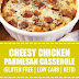 Cheesy Chicken Parmesan Casserole (Gluten Free, Low Carb, Keto)