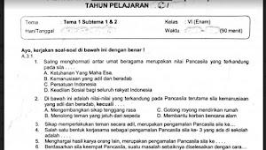 Soal Ulangan K13 Kelas 6 Tema 1 Subtema 1 dan 2