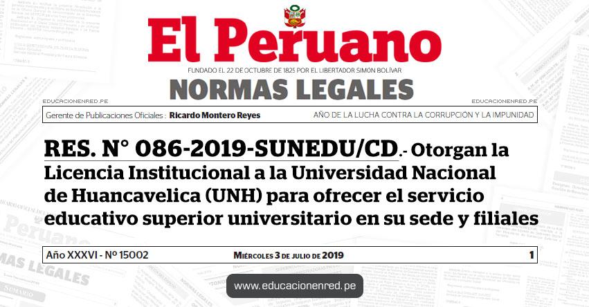 RES. N° 086-2019-SUNEDU/CD - Otorgan la Licencia Institucional a la Universidad Nacional de Huancavelica para ofrecer el servicio educativo superior universitario en su sede y filiales - www.sunedu.gob.pe