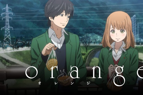 Orange (Episode 01 — 13) Sub Indo