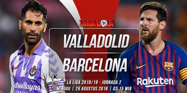 Prediksi Bola Valladolid vs Barcelona Liga Spanyol