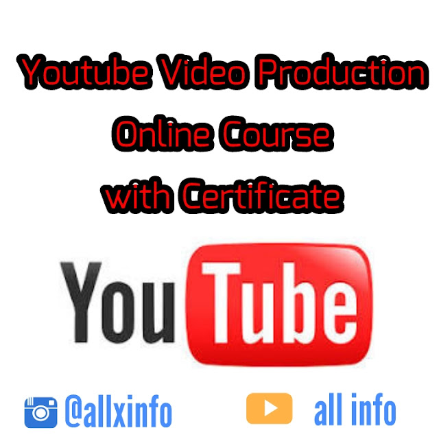 Youtube Video Production Online Course with Certificate