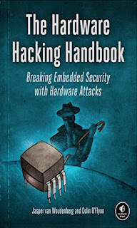 The Hardware Hacking Handbook Breaking Embedded Security with Hardware Attacks (Ebook PDF, review, price)