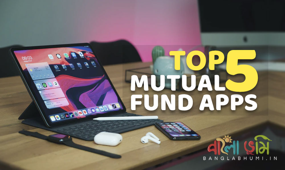 India's Top 5 Mutual Funds Apps for Direct Investment
