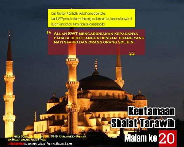 Keutamaan Sholat Tarawih Malam Keduapuluh Ramadhan