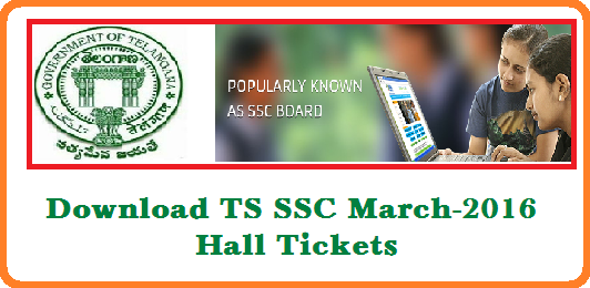 SSC Public Examianations March 2016 Hall Tickets Download SSC March-2016 Hall Tickets BSE Telangana Board of Secondary Education Telangana State Secondary School Certificate SSC March-2016 Examinations Hall Tickets we may Download from www.bsetelangana.org. http://www.tsteachers.in/2016/03/download-ssc-march-2016-hall-tickets-bsetelangana.org.html
