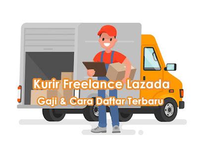 Kurir Freelance Lazada: Gaji dan Cara Daftar