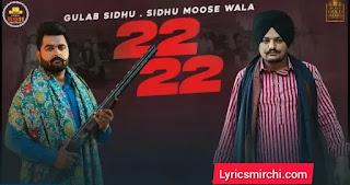 22 22 Lyrics | Gulab Sidhu & Sidhu Moose Wala | Latest Punjabi Song 2020
