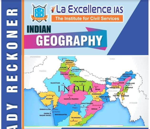 Indian Geography PDF Notes by La Excellence Coaching
