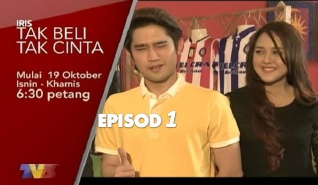 Drama TV3 Slot Iris, Tak Beli Tak Cinta – Episod 1