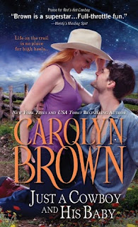 Review: Just A Cowboy and His Baby by Carolyn Brown