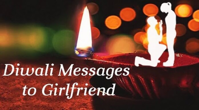Diwali Wishes, Messages, Quotes for Girlfriend 2018