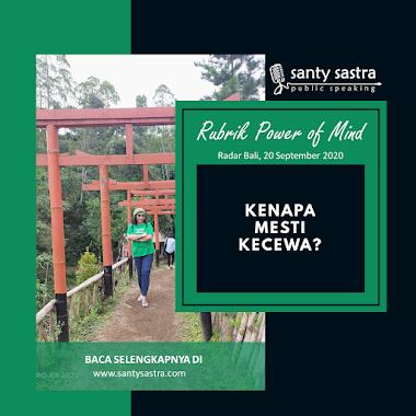 Rubrik Power of Mind Radar Bali : Kenapa Mesti Kecewa?