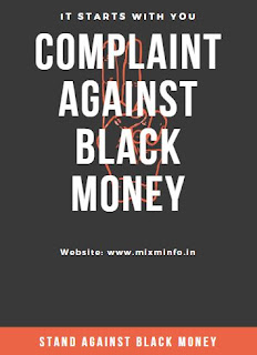 1 Best way to file a complaint against black money