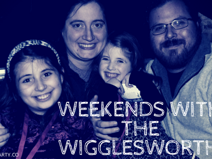 Weekends with the Wigglesworths- While the Kids are Away the Parents Will... Do House Work!