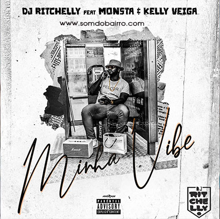 Dj Ritchelly Ft. Monsta & Kelly Veiga - Minha Vibe - Download mp3