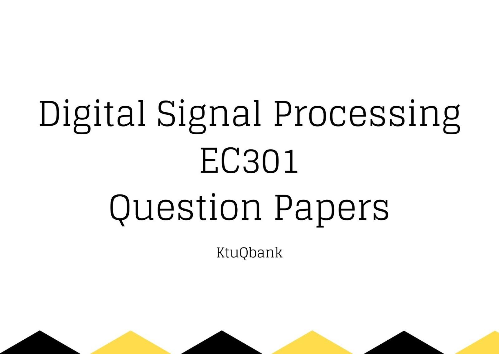 Digital Signal Processing | EC301 | Question Papers (2015 batch)