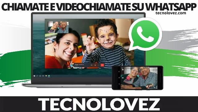 Come fare chiamate e videochiamate WhatsApp su PC Windows e MAC