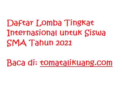lomba siswa sma 2021 tingkat internasional; www.tomatalikuang.com