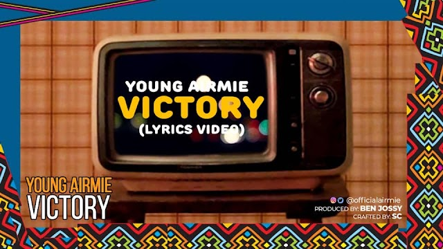 LYRICS VIDEO: Young Airmie - Victory |@officialairmie