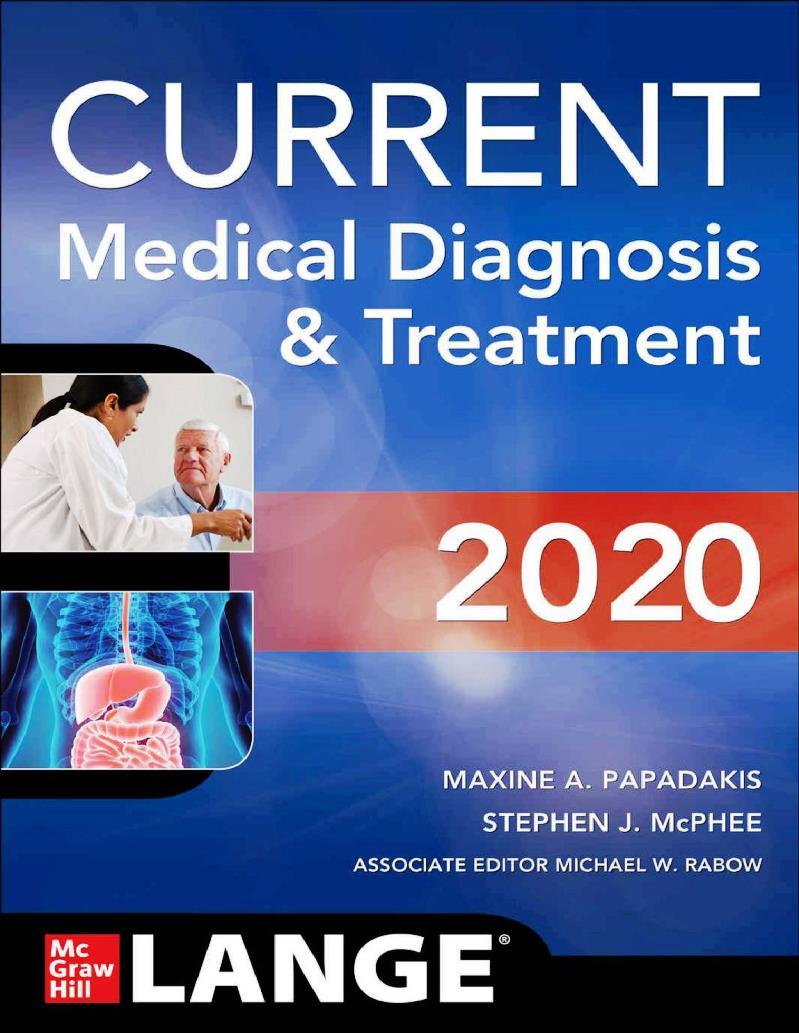 CURRENT Medical Diagnosis & Treatment 2020 – Maxine A. Papadakis
