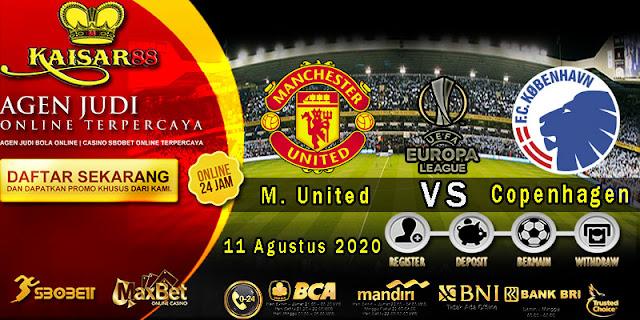 Prediksi Bola Terpercaya Liga Europa Manchester United vs FC Copenhagen 11 Agustus 2020