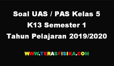 Soal PAS Kelas 5 K13