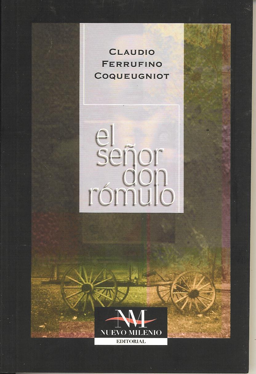 Resultado de imagen para DON ROMULO CLAUDIO FERRUFINO