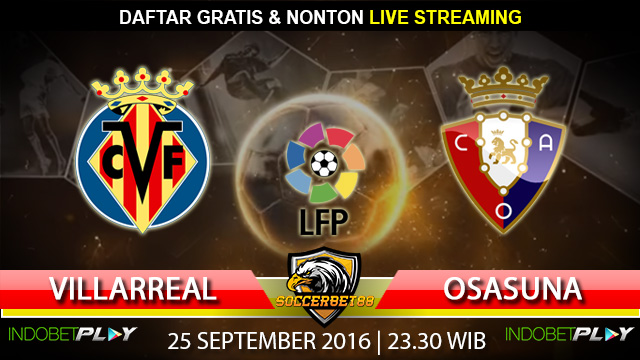 Prediksi Villarreal vs Osasuna 25 September 2016 (Liga Spanyol)