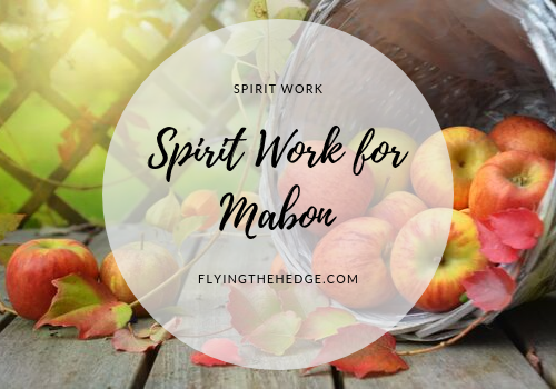 Spirit Work for Mabon