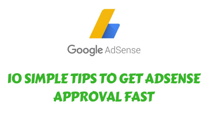 10 Simple Tips To Quickly Get Google Adsense Approval On The Website