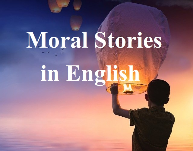 Moral Stories in English for Class 7 ~ thekahaniyahindi