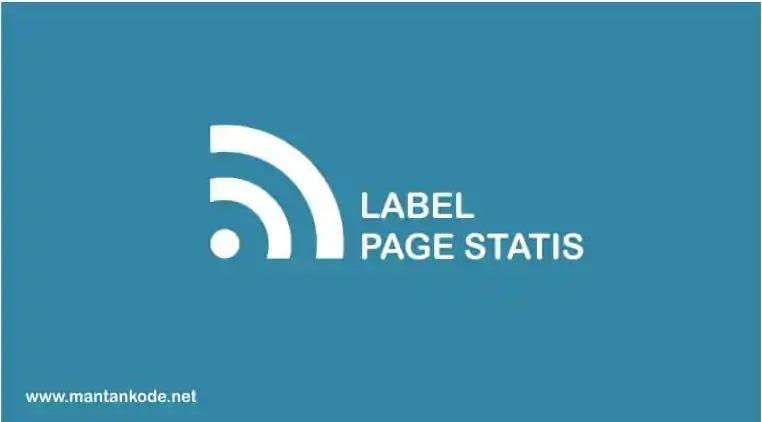 Cara membuat post label di page statis blogger