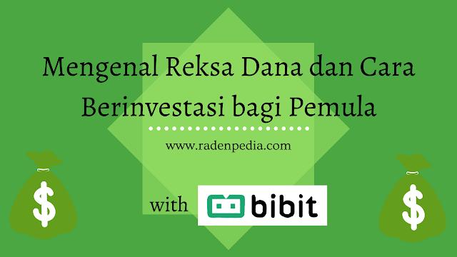 Mengenal Reksa Dana dan Cara Berinvestasi Masa Kini bagi Pemula - www.radenpedia.com