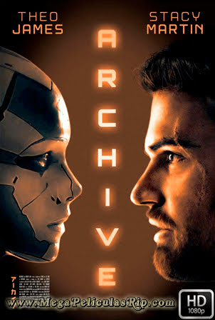 Archive [1080p] [Latino-Ingles] [MEGA]