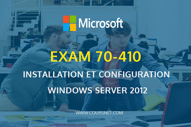 70-410: Installation et configuration Windows server 2012