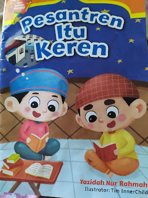 Buku yang bercerita tentang minat seorang anak masuk pesantren