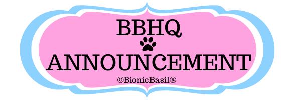BBHQ Announcement ©BionicBasil®
