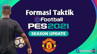Formasi Terbaik Manchester United PES 2021
