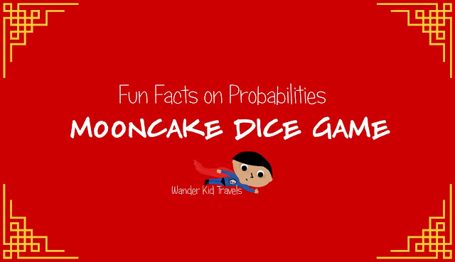 Fun Facts on Probabilities for Mooncake Dice Game
