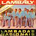 Lambaly - Lambadas Nacionais - Vol. 01